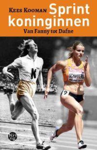 Sprintkoninginnen. Van Fanny tot Dafne - De Leesclub van Alles