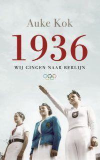 1936. Wij gingen naar Berlijn