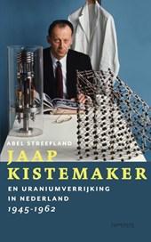 Jaap Kistemaker en uraniumverrijking in Nederland 1945-1962