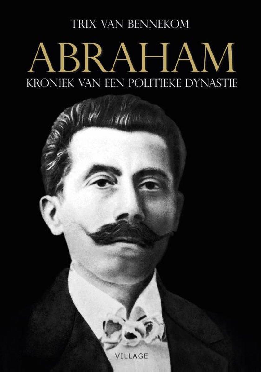 Abraham. Kroniek van een politieke dynastie - De Leesclub van Alles