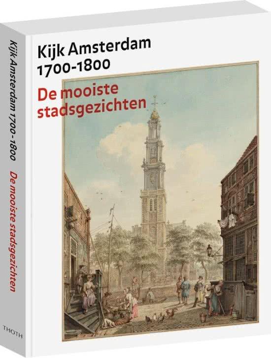 Kijk Amsterdam 1700-1800