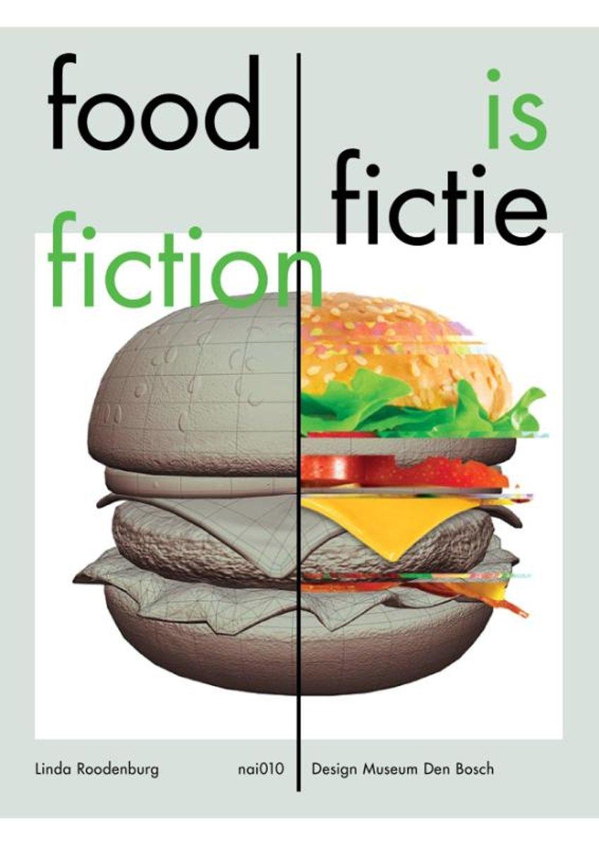 Food is Fictie