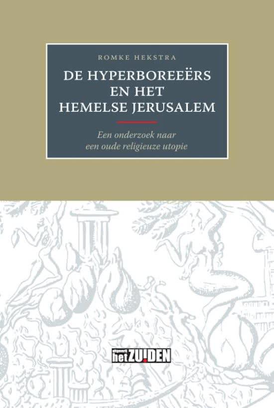 De Hyperboreeërs en het hemelse Jeruzalem