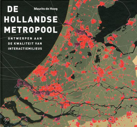De Hollandse metropool