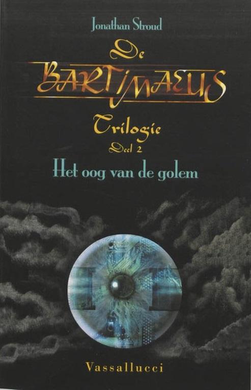 De Bartimaeus trilogie 2 - Het oog van de golem