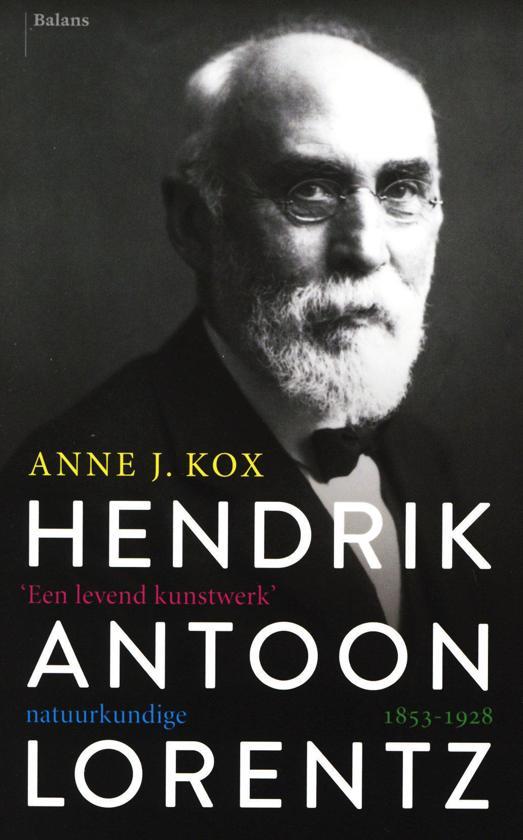 Hendrik Antoon Lorentz, natuurkundige (1853-1928)