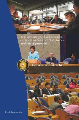 De gelijkwaardigheid van de landen van het Koninkrijk der Nederlanden: realiteit of perceptie? - De Leesclub van Alles
