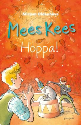 Mees Kees Hoppa!