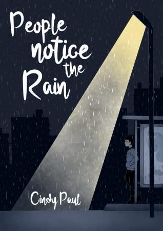 People notice the rain