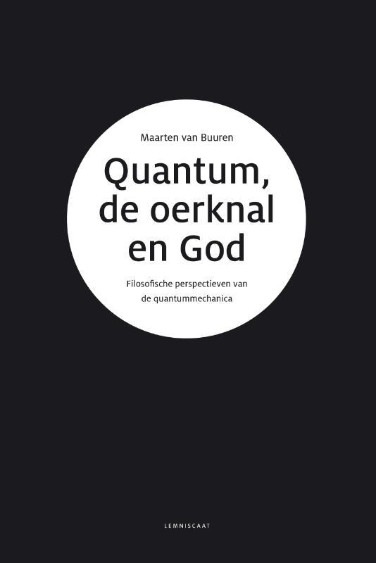 Quantum, de oerknal en God