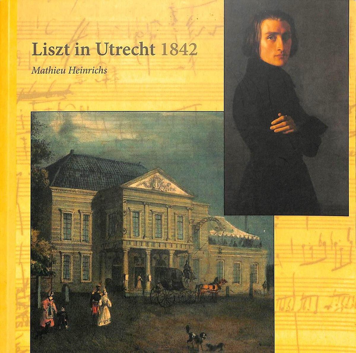 Liszt in Utrecht 1842