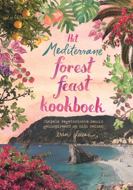 Het mediterrane forest feast kookboek