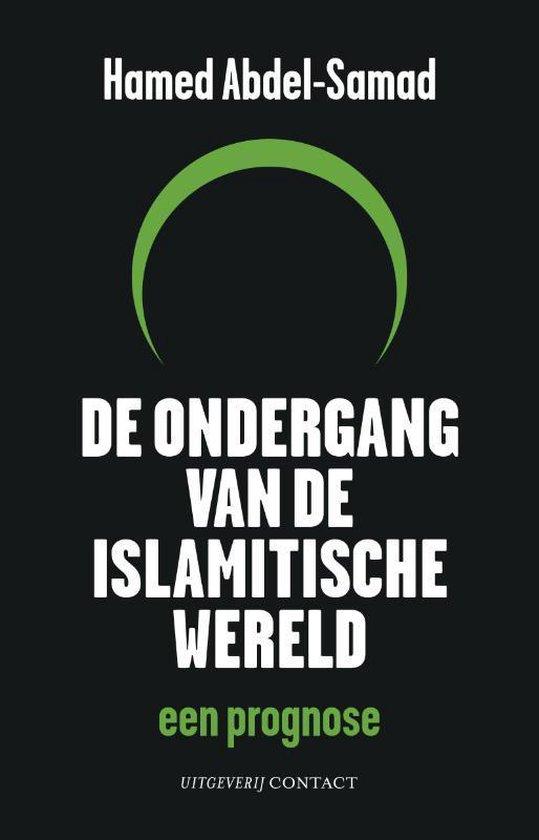 De Ondergang Van De Islamitische Wereld