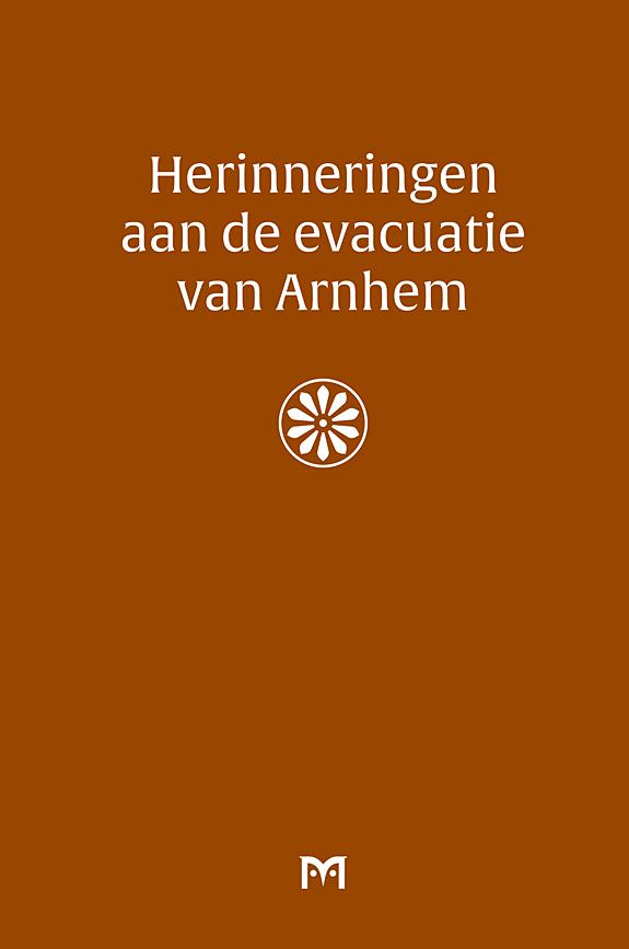 Herinneringen aan de evacuatie van Arnhem