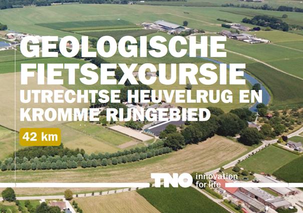 Geologische fietsexcursie Utrechtse Heuvelrug en Kromme Rijngebied